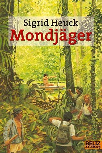 9783407786746: Mondjäger: Abenteuer-Roman (Gulliver)