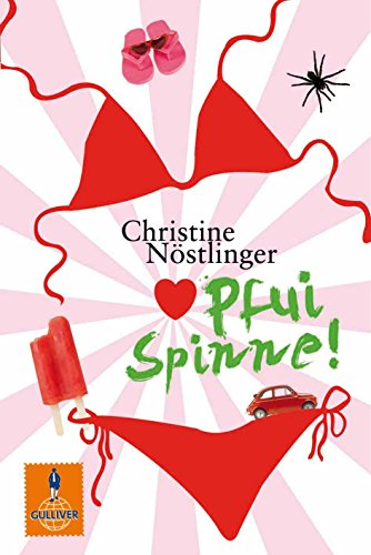 Pfui Spinne!: NÃ stlinger, Christine
