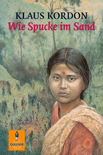 9783407787583: Wie Spucke im Sand (Gulliver)