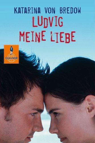 9783407788818: Ludvig meine Liebe
