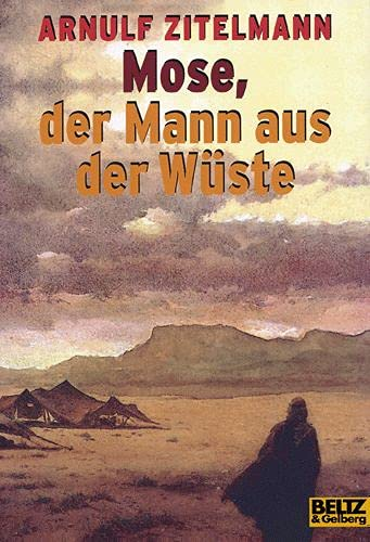 9783407788962: Mose, der Mann aus der Wüste.