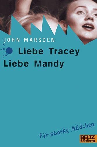 9783407789174: Liebe Tracey, liebe Mandy. ( Ab 14 J.).