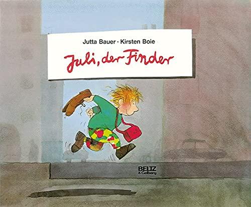 9783407791047: Juli, der Finder (Beltz & Gelberg)