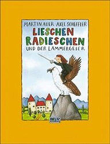 9783407791436: Lieschen Radieschen und der Lämmergeier. Bilderbuch