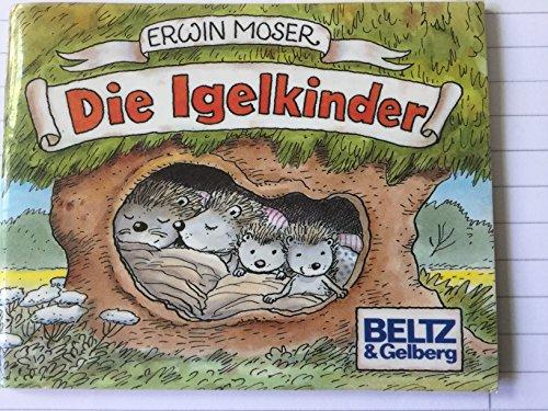 Die igelkinder: Erwin Moser