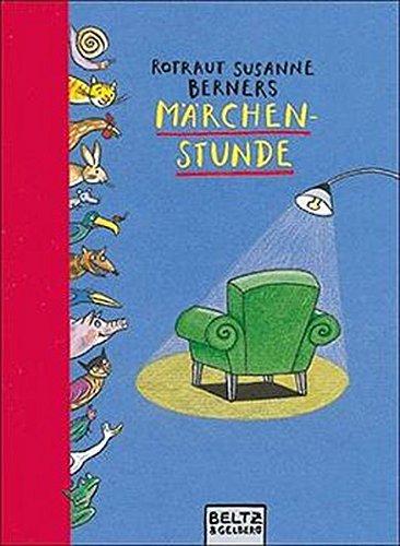 9783407792198: Rotraut Susanne Berners Märchenstunde