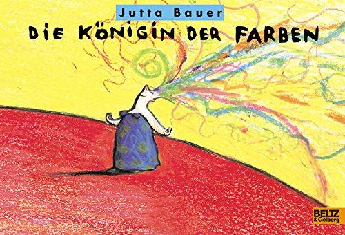 9783407792211: Die Königin der Farben.