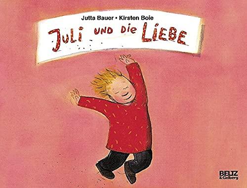 9783407792310: Julie und die Liebe.