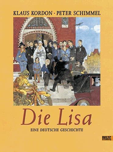 9783407792884: Die Lisa: Eine deutsche Geschichte