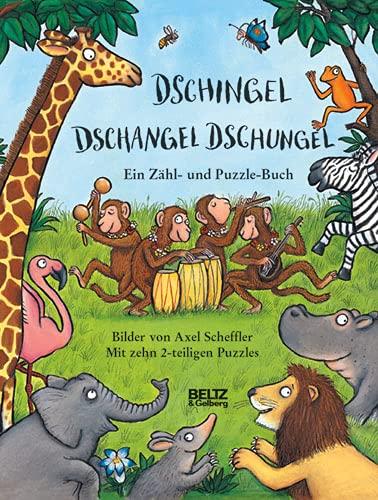 9783407793195: Dschingel Dschangel Dschungel: Ein Zähl- und Puzzle-Buch. Mit zehn 2-teiligen Puzzles