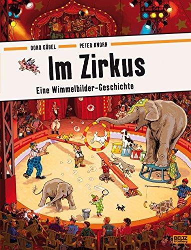 9783407794291: Im Zirkus: Eine Wimmelbilder-Geschichte. Vierfarbiges Pappbilderbuch