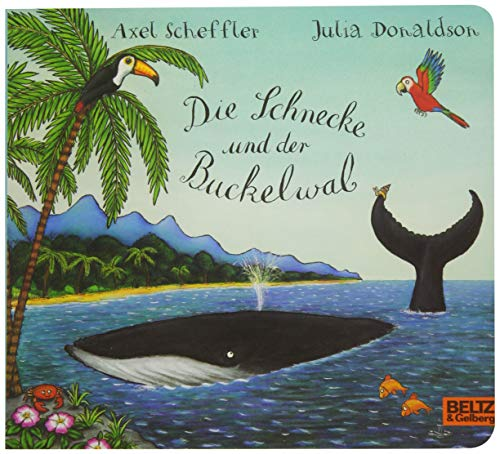 9783407794307: Die Schnecke und der Buckelwal: Vierfarbiges Pappbilderbuch