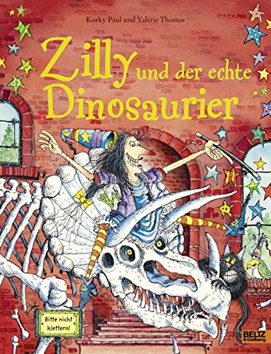 Zilly und der echte Dinosaurier: Vierfarbiges Bilderbuch - Paul, Korky; Thomas, Valerie