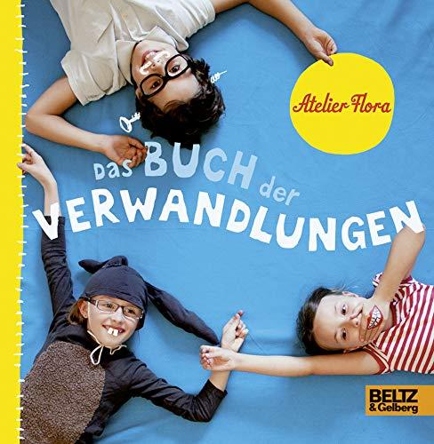 9783407795700: Das Buch der Verwandlungen: Vierfarbiges Konzeptbilderbuch