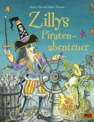 9783407795717: Zillys Piratenabenteuer: Vierfarbiges Bilderbuch