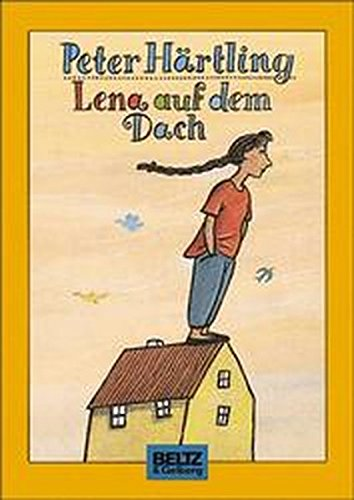 9783407796141: Lena auf dem Dach by Härtling, Peter