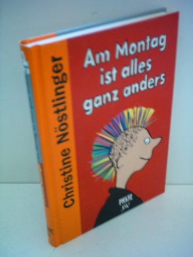 Am Montag ist alles ganz anders: Christine NÃ stlinger