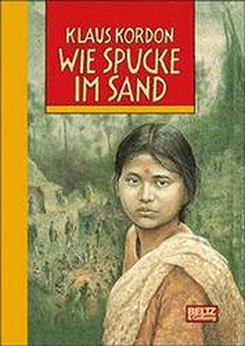 9783407796769: Wie Spucke im Sand