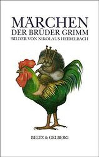 9783407796844: Märchen der Brüder Grimm. Bilder von Nikolaus Heidelbach.