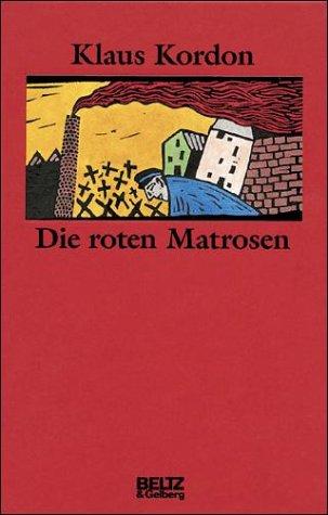 9783407797148: Die roten Matrosen oder Ein vergessener Winter, Sonderausg.