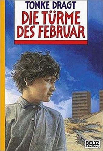 9783407797544: Die Türme des Februar