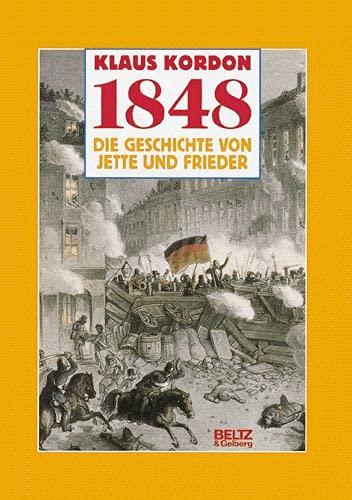 1848 Die Geschichte von Jette und Frieder - Kordon, Klaus