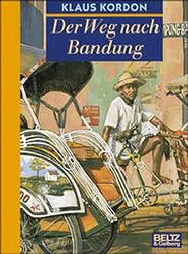9783407797674: Der Weg Nach Bandung: Tadakis Geschichte