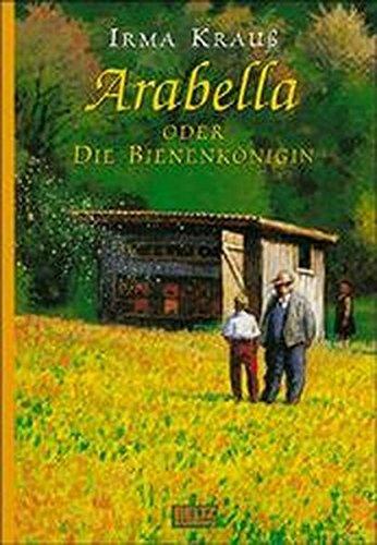 9783407798008: Arabella oder Die Bienenkönigin. Roman