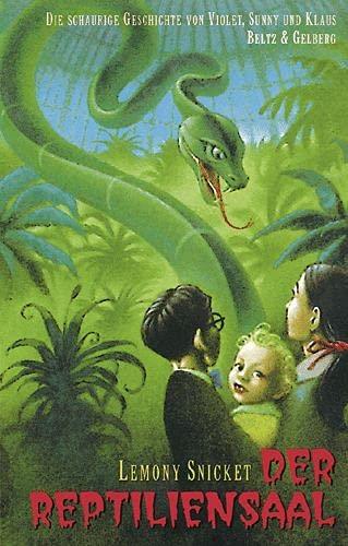 9783407798169: Das Reptilensaal (Series Of Unfortunate Events (German))