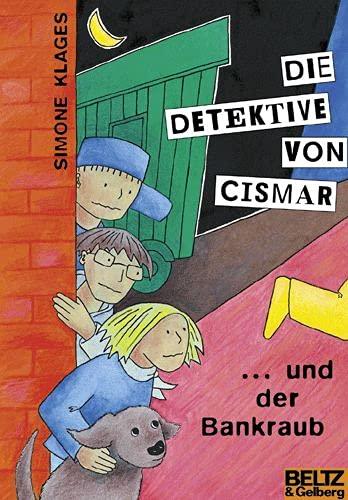 9783407798312: Die Detektive von Cismar ... und der Bankraub (Band 2) (Beltz & Gelberg)