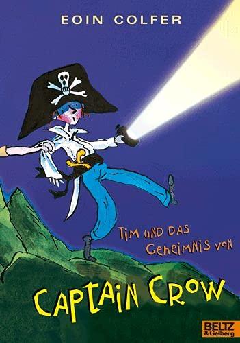 9783407799166: Tim und das Geheimnis von Captain Crow
