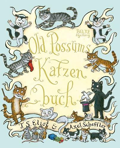 Old Possums Katzenbuch: Thomas Stearns Eliot