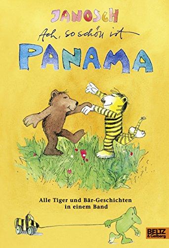 9783407799647: Ach, so schön ist Panama: Alle Tiger und Bär-Geschichten in einem Band