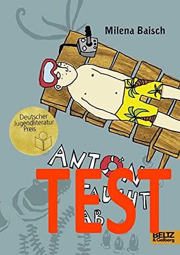 9783407799661: Anton taucht ab