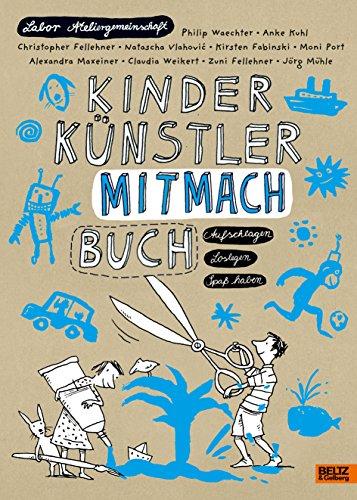 9783407799746: Kinder Künstler Mitmachbuch