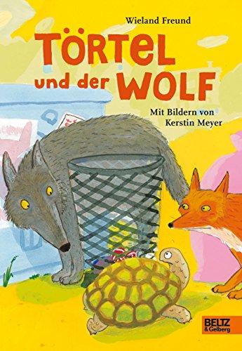 9783407799753: Törtel und der Wolf