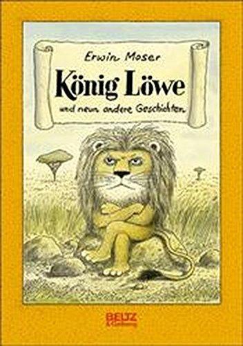 9783407800428: König Löwe und 9 andere Geschichten