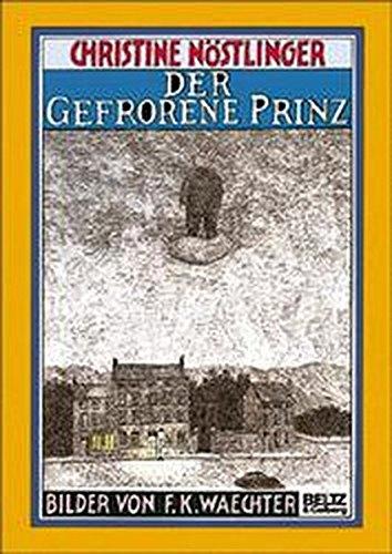 9783407800435: Der gefrorene Prinz. Märchenroman