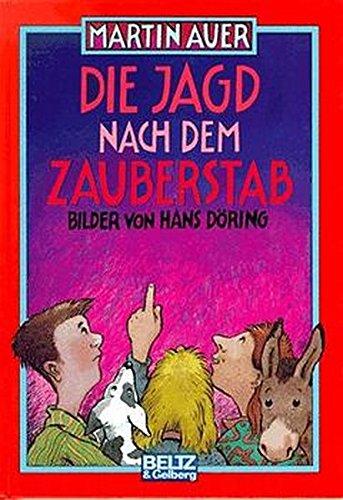 9783407800701: Die Jagd nach dem Zauberstab. Roman für Kinder