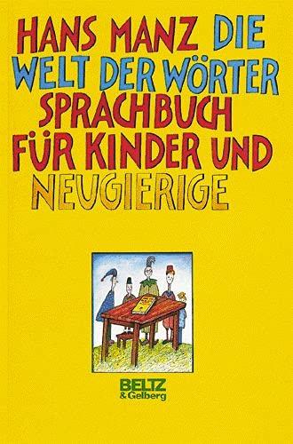 Die Welt der Wörter (3407800754) by Hans Manz