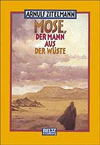 9783407800831: Mose, der Mann aus der Wüste