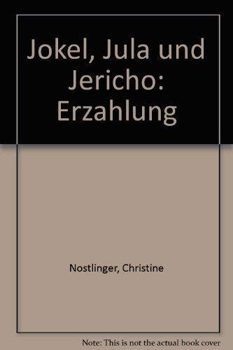 9783407801081: Jokel, Jula und Jericho: Erzählung (German Edition)