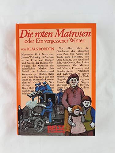 9783407801333: Die roten Matrosen, oder, Ein vergessener Winter: Roman