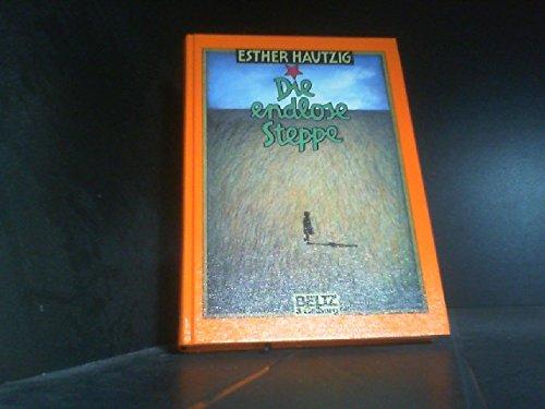 9783407801609: Die endlose Steppe. Roman