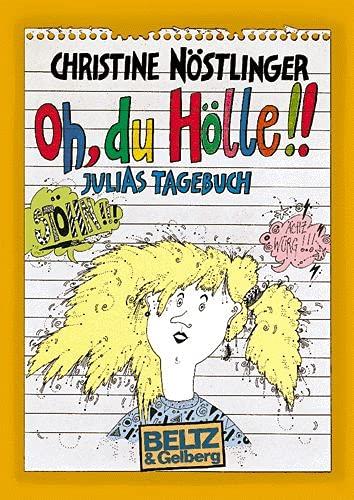 9783407801654: Oh, du Hölle!: Julias Tagebuch (German Edition)
