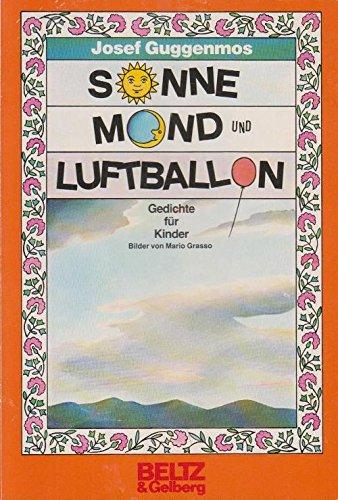 9783407801739: Sonne, Mond und Luftballon. Kindergedichte