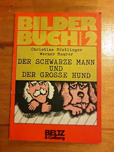 9783407802316: Der Schwarze Mann und der Große Hund (BilderBuch, 2)