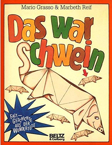 9783407803368: Das war Schwein. Faltgeschichte, Falzblätter, Erzählheft
