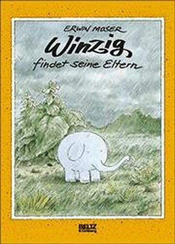 9783407803610: Winzig findet seine Eltern. Bilderbuch