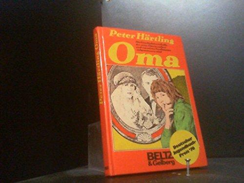 9783407805089: Oma: Die Geschichte von Kalle, der seine Eltern verliert und von seiner Grossmutter aufgenommen wird